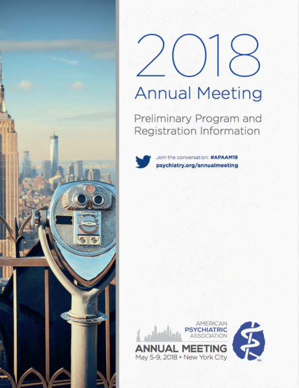 2018 Annual meeting of the American Psychiatric Association: Building Well-Being Through Innovation. New York, 5-9 Maggio 2018